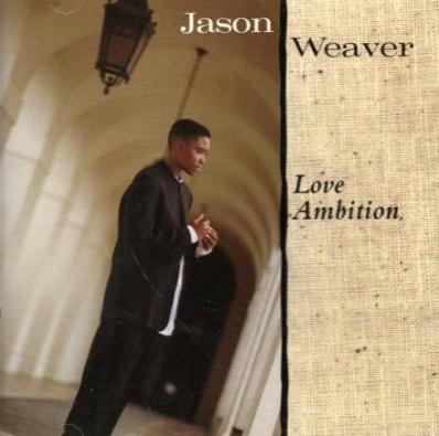 Jason Weaver - Love Ambition