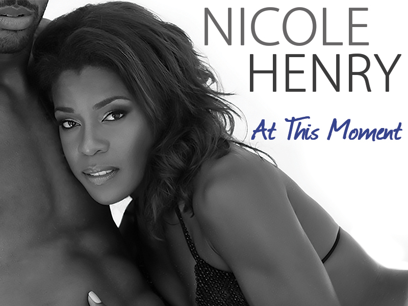 Nicole Henry - At This Moment