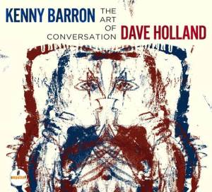 Kenny Barron and Dave Holland - The art of conversation