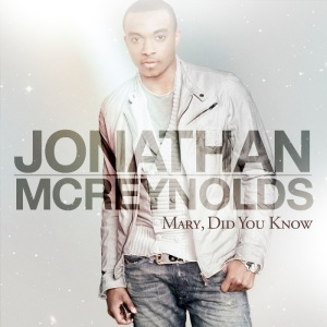 Jonathan McReynolds_Mary Did You Know_single art