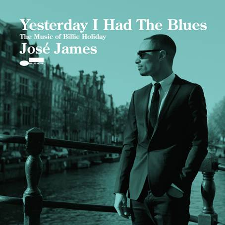 José James - Yesterday I Had The Blues - The Music of Billie Holliday