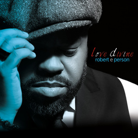 Robert e Person - Love Divine