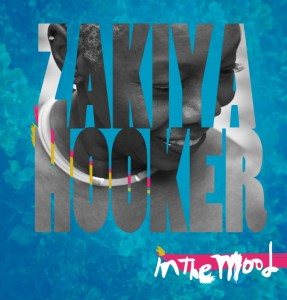 Zakiya Hooker - In The Mood
