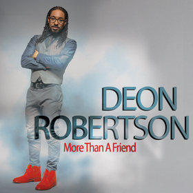 Deon Robertson - More Than A Friend