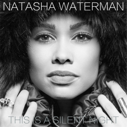 Natasha Waterman - This is a silent night