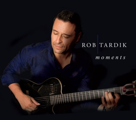 Rob Tardik - Moments