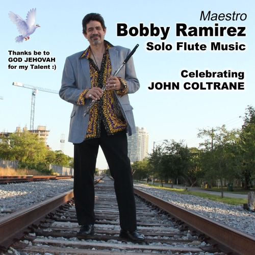 Bobby Ramirez - Celebrating John Coltrane