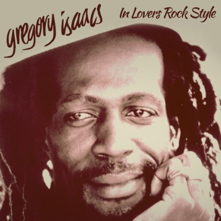 Gregory Isaacs - In Lovers Rock Style