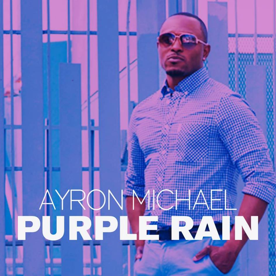 Ayron Michael - Purple Rain