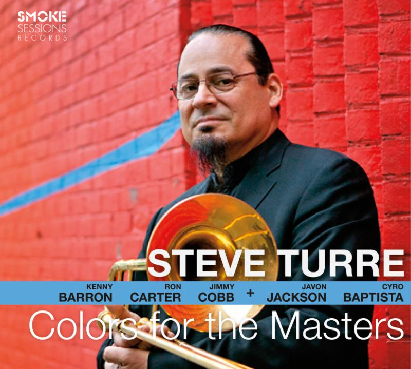 Steve Turre - Colors for the Masters