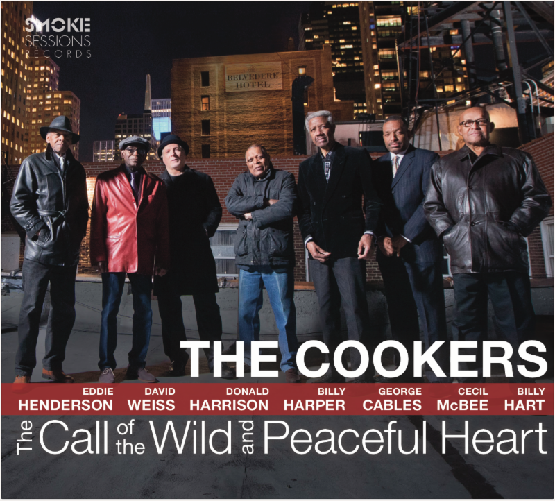 The Cookers - The Call of the Wild and Peaceful Heart