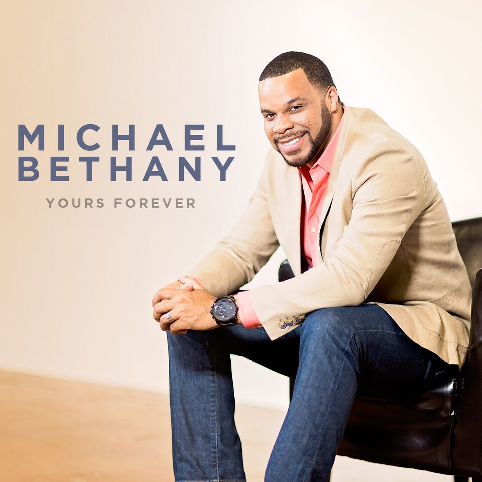 Michael Bethany - Yours Forever