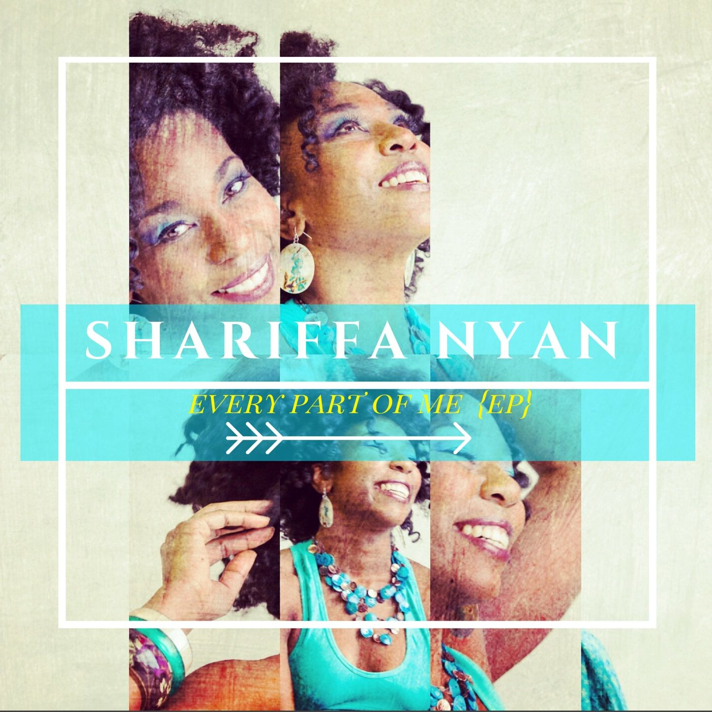 Shariffa Nyan - Every Part Of Me