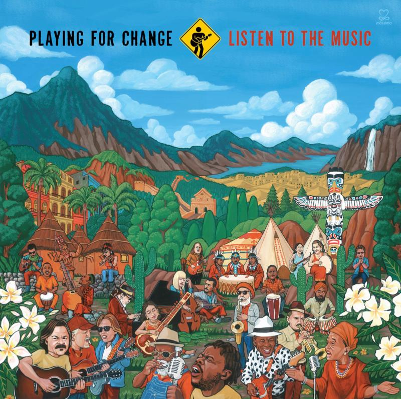 "Playing For Change to Release New Album ""Listen To The ...